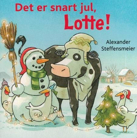 Det er snart jul, Lotte! af Alexander Steffensmeier