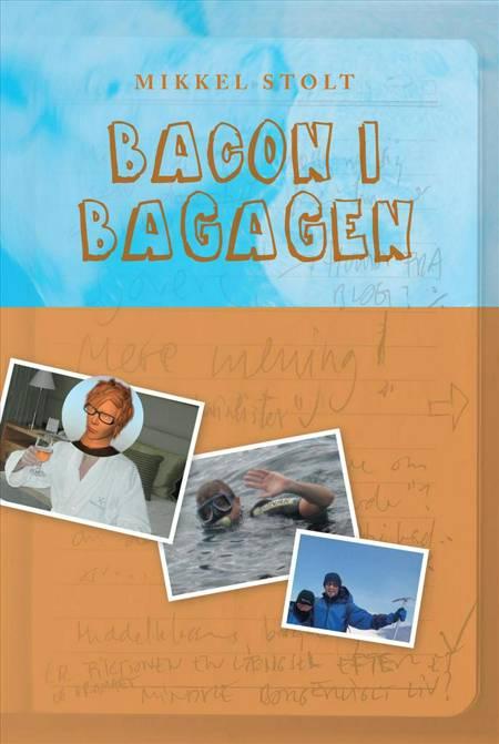 Bacon i bagagen af Mikkel Stolt