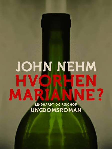 Hvorhen Marianne? af John Nehm