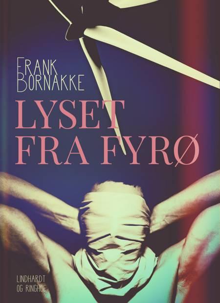Lyset fra Fyrø af Frank Bornakke