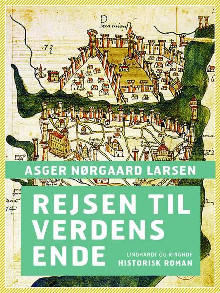 Rejsen til verdens ende af Asger Nørgaard Larsen