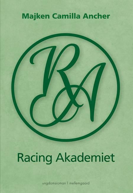 Racing Akademiet af Majken Camilla Ancher