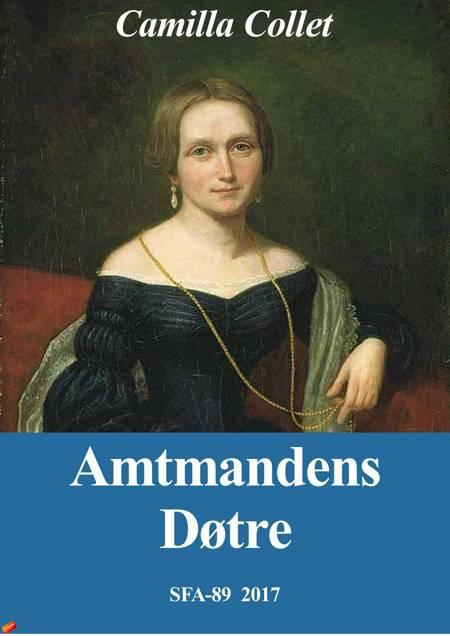 Amtmandens døtre af Camilla Collet
