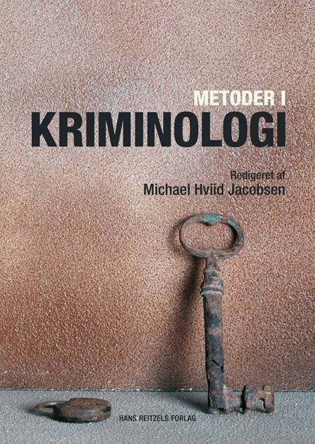 Metoder i kriminologi af Anja Jørgensen, David Wästerfors og Malin Åkerström m.fl.