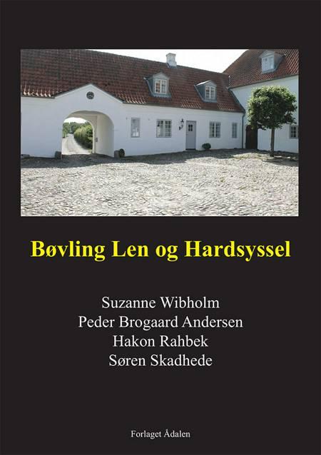 Bovling Len og Hardsyssel af Peder Brogaard Andersen, Søren Skadhede og Suzanne Wibholm m.fl.