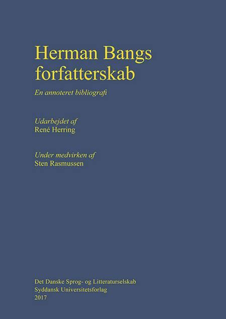 Herman Bangs forfatterskab af Sten Rasmussen og René Herring