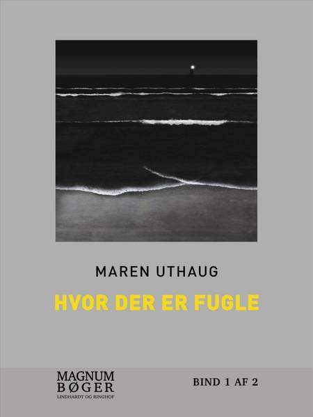 Hvor der er fugle af Maren Uthaug