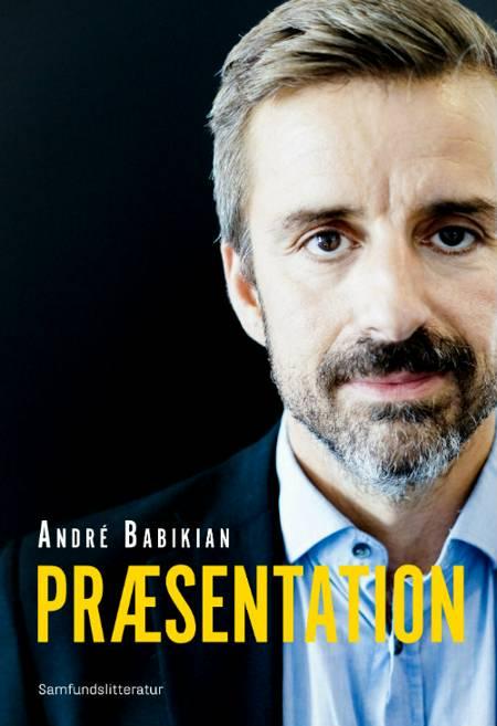 Præsentation af Andrè Babikian