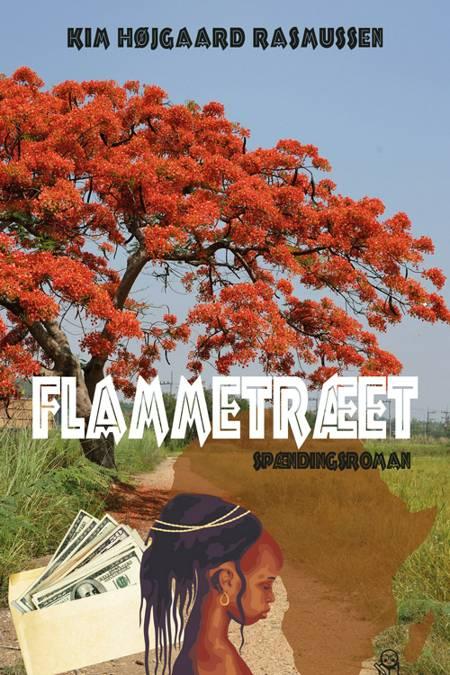 Flammetræet af Kim Højgaard Rasmussen