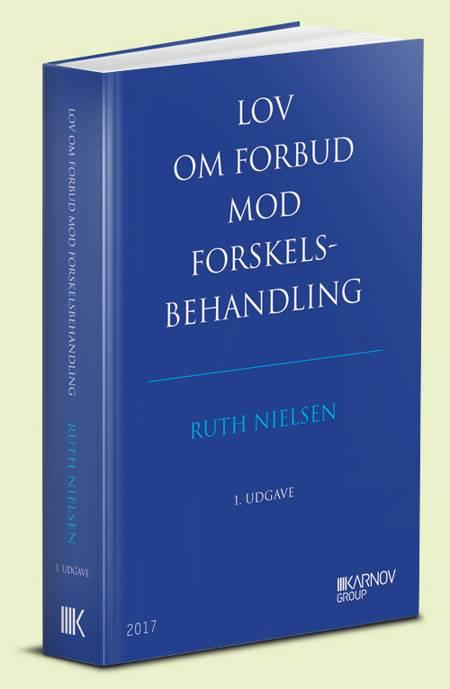 Lov om forbud mod forskelsbehandling med kommentarer af Ruth Nielsen