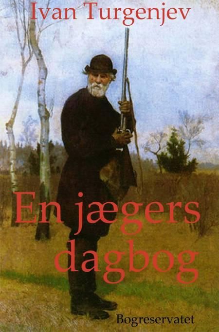 En jægers dagbog af Ivan Turgenev