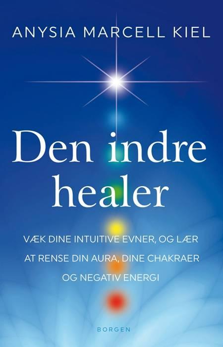 Den indre healer af Anysia Marcell Kiel