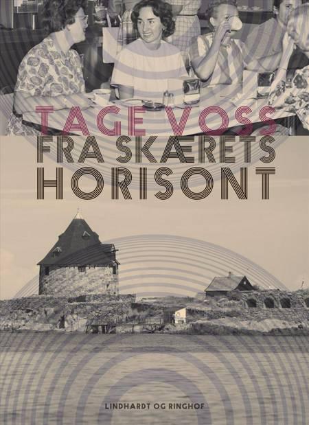 Fra skærets horisont af Tage Voss