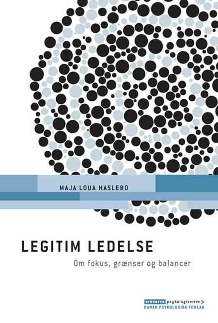 Legitim ledelse af Maja Loua Haslebo