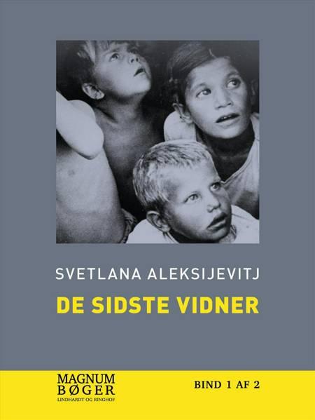 De sidste vidner af Svetlana Aleksijevitj
