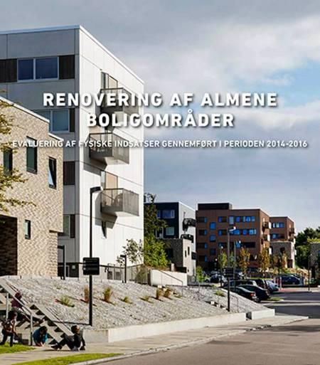 Renovering af almene boligområder af Claus Bech-Danielsen og Mette Mechlenborg