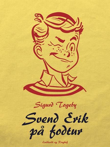 Svend Erik på fodtur af Sigurd Togeby