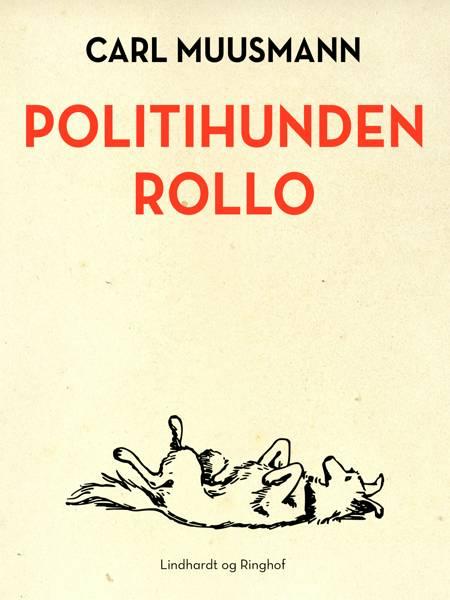 Politihunden Rollo af Carl Muusmann