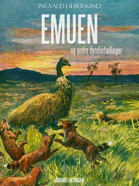 Emuen og andre dyrefortællinger af Ingvald Lieberkind
