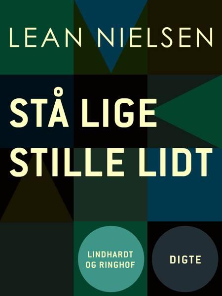 Stå lige stille lidt af Lean Nielsen