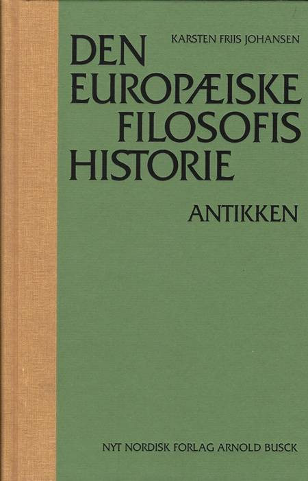 Den europæiske filosofis historie af Karsten Friis Johansen
