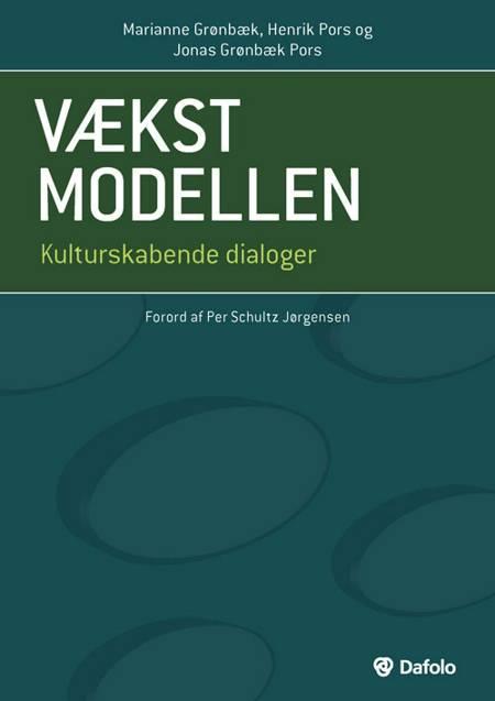 Vækstmodellen af Marianne Grønbæk, David Campbell, Henrik Pors og Jonas Grønbæk Pors