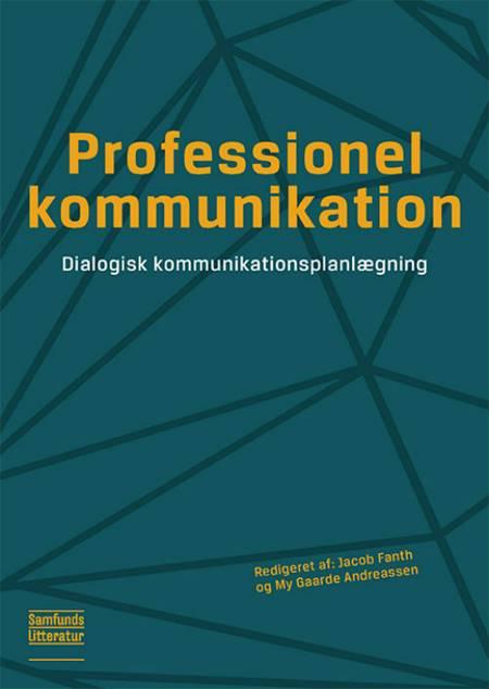 Professionel kommunikation af My Gaarde Andreassen og Jacob Fanth