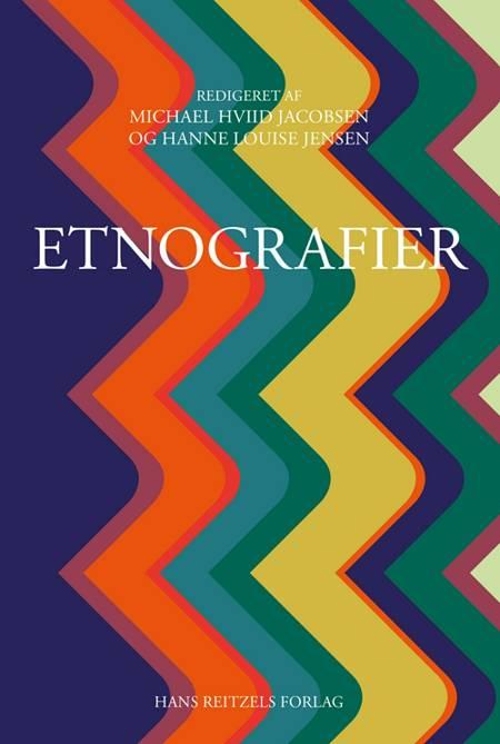 Etnografier af Michael Hviid Jacobsen, Hanne Louise Jensen og Kristine Juul m.fl.