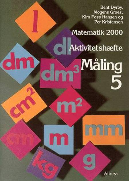 Matematik 2000 - temabog 4.-5. klassetrin af Bent Dyrby