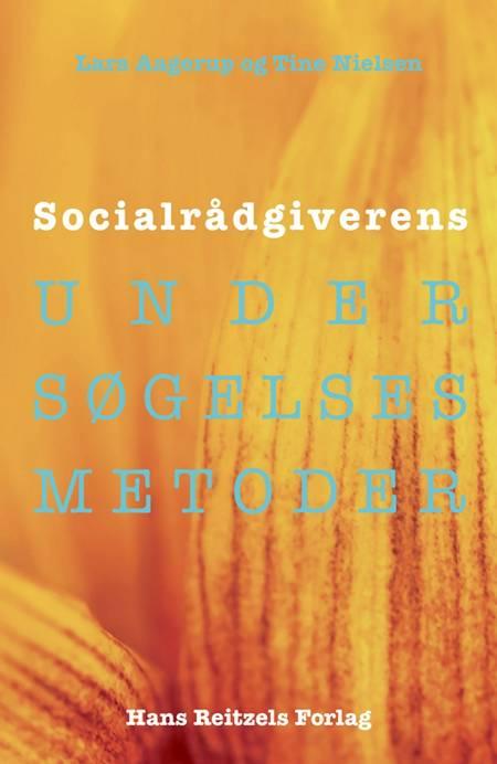 Socialrådgiverens undersøgelsesmetoder af Tine Nielsen og Lars Christian Aagerup