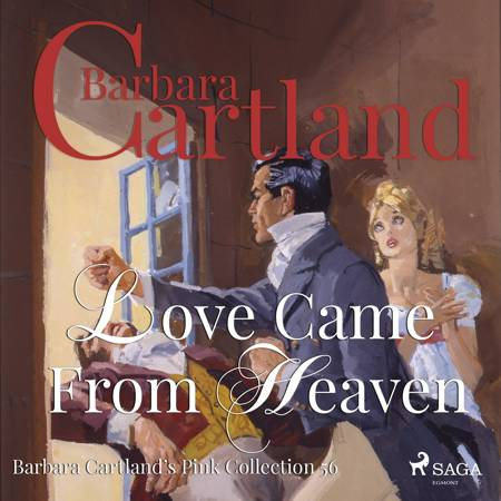 Love Came From Heaven af Barbara Cartland