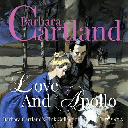 Love and Apollo af Barbara Cartland
