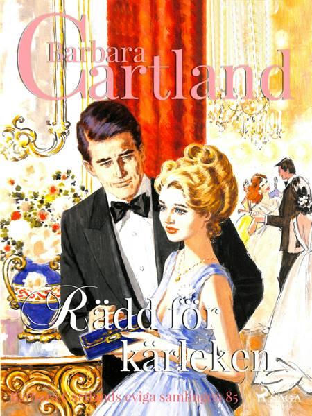 Rädd för kärleken af Barbara Cartland