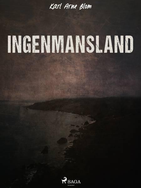 Ingenmansland af Karl Arne Blom
