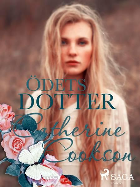 Ödets dotter af Catherine Cookson