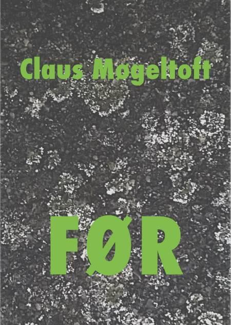 Før af Claus Møgeltoft