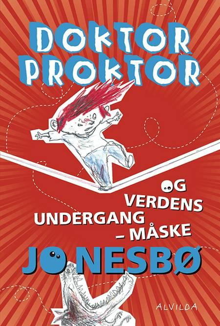 Doktor Proktor og verdens undergang - måske af Jo Nesbø