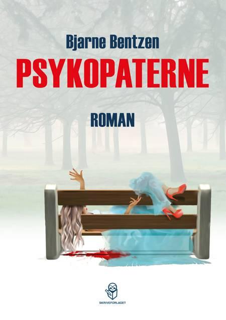 Psykopaterne af Bjarne Bentzen
