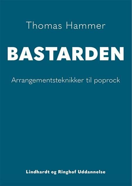 Bastarden af Thomas Hammer