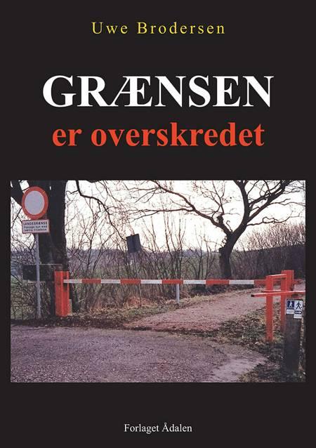 Grænsen er overskredet af Uwe Brodersen