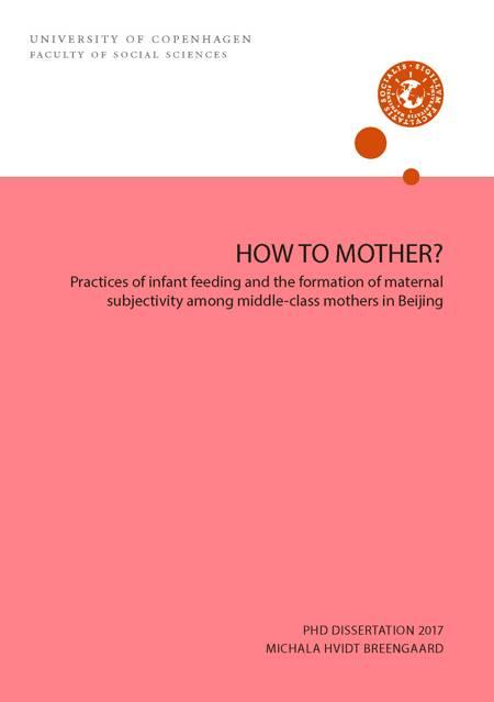 HOW TO MOTHER? af Michala Hvidt Breengaard