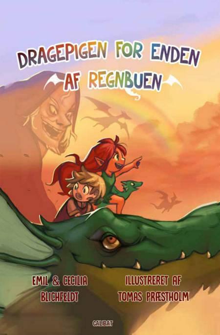Dragepigen for enden af regnbuen af Emil Blichfeldt og Cecilia Blichfeldt