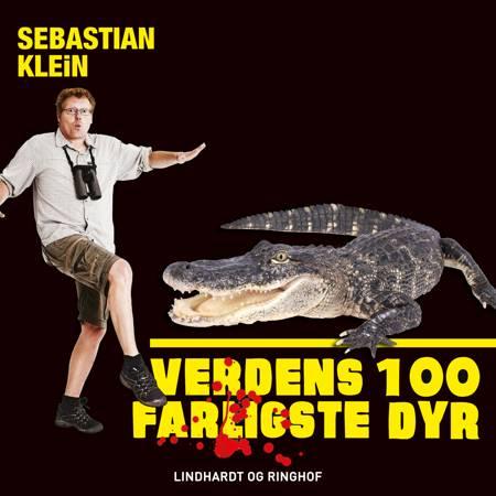 Verdens 100 farligste dyr, Alligatoren af Sebastian Klein