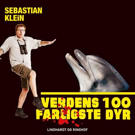 Verdens 100 farligste dyr, Delfinen af Sebastian Klein
