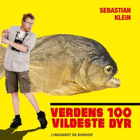 Verdens 100 vildeste dyr, Piratfisken af Sebastian Klein