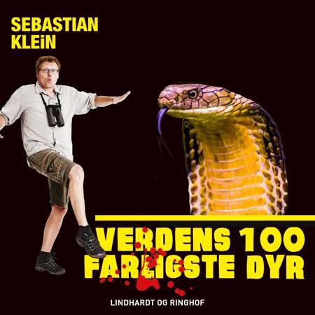Verdens 100 farligste dyr, Cobraen af Sebastian Klein