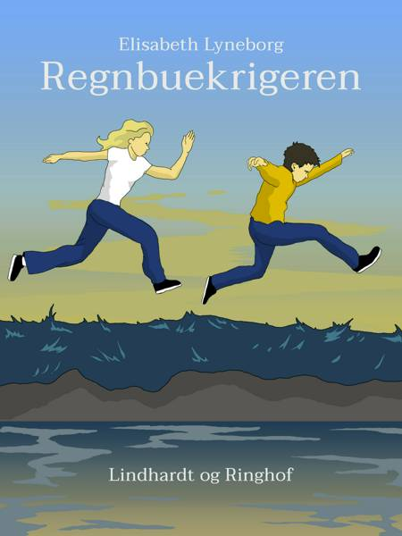 Regnbuekrigeren af Elisabeth Lyneborg