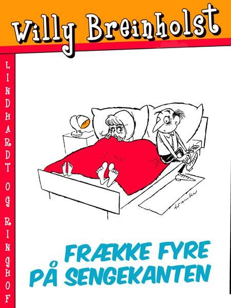 Frække fyre på sengekanten af Willy Breinholst