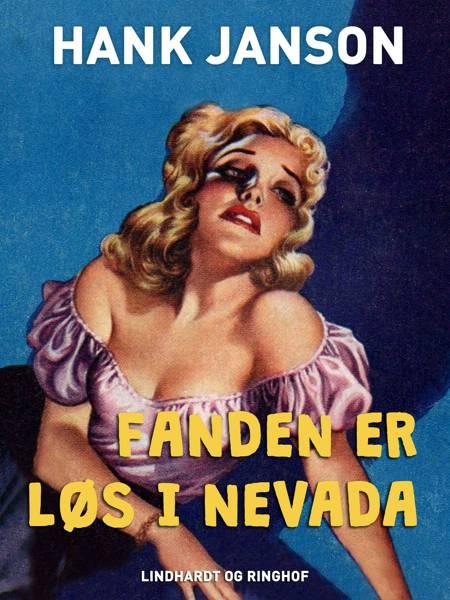 Fanden er løs i Nevada af Hank Janson