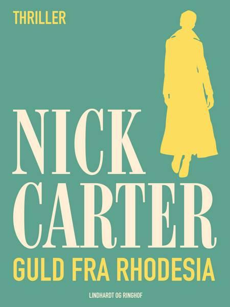 Guld fra Rhodesia af Nick Carter
